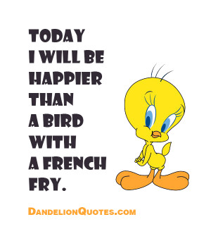Tweety Bird Pictures with Quotes