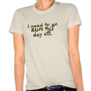 Funny Running Quote Shirt