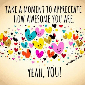 You're awesome!