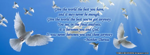 Give the world the best you have - Mother Theresa Quotes FB Cover