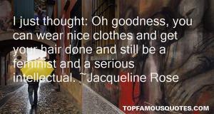 Jacqueline Rose Famous Quotes