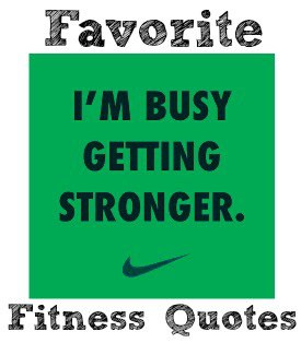Favorite Fitness Quotes — 4208