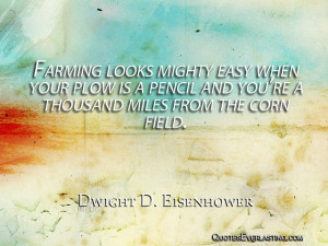 Farming looks mighty easy when your plow is a pencil and you're a ...