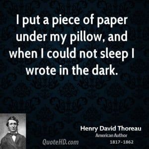 put a piece of paper under my pillow, and when I could not sleep I ...