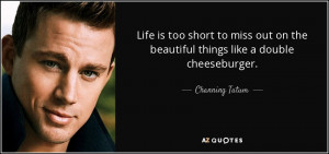 Channing Tatum Quotes About Love