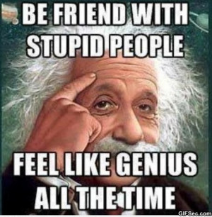 Stupid People vs. Genius - Funny Pictures, MEME and Funny GIF from ...