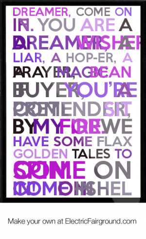 ... you-are-a-dreamer-A-wisher-A-liar-A-Hop-er-A-Prayer-A-M-Framed-Quote