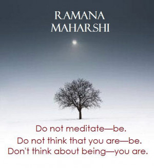 Ramana Maharshi | Be Still and Know