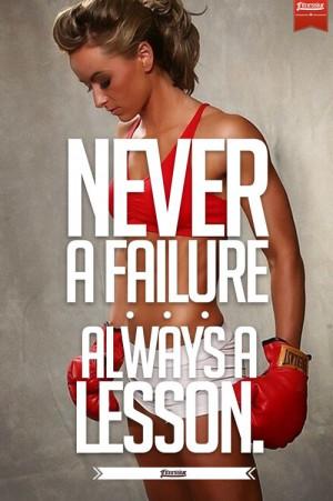 Never A Failure. Always A Lesson.