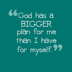 Related Pictures god has a plan for your life the enemy has a plan for ...