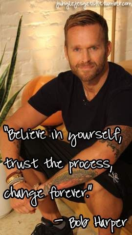 Quote by Biggest Loser coach Bob Harper