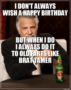 Images Dont Always Wish Happy Birthday On Facebook But When I Do I Do ...