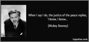More Mickey Rooney Quotes