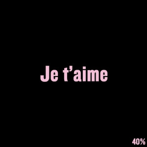"""... card with French word """"Je t'aime"""" which means """"I Love You"""