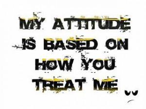 MY ATTITUDE...