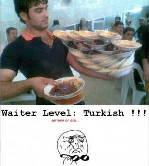 Funny Photo of the day - Waiter level -
