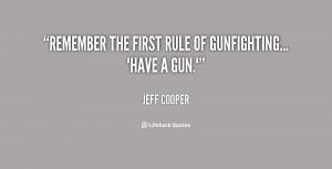 Jeff Cooper Quotes