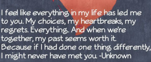 ... Like Everything In My Life Has Lead Me To You: Quote About I Feel