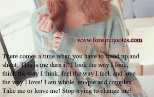 Quotes on stop trying to change me