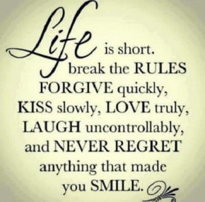 Never regret anything that made you smile life picture quote