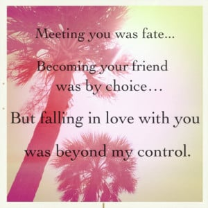 Meeting You Was Fate…