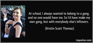 quote-at-school-i-always-wanted-to-belong-to-a-gang-and-no-one-would ...