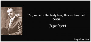 More Edgar Cayce Quotes