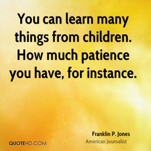 Franklin P Jones Quotes