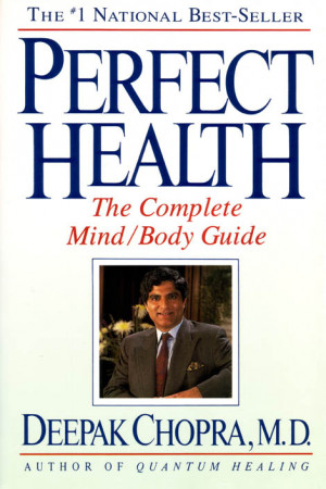 deepak_chopra_perfect_health_book