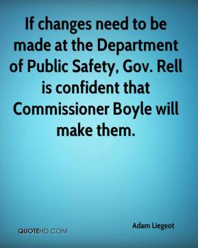 Adam Liegeot - If changes need to be made at the Department of Public ...