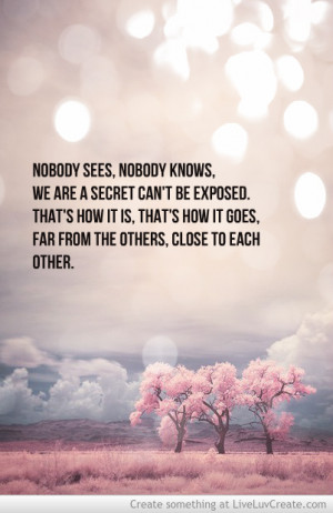Girl Love Nobody Knows Except The Funny Quotes