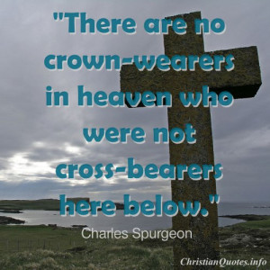 Charles Spurgeon Quote - Cross-Bearers - cross by body of water