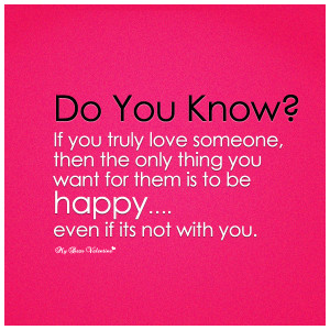True Love Quotes - Do you know if you truly love someone