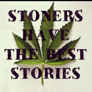 Funny Weed Pics Courtesy Stonerdays