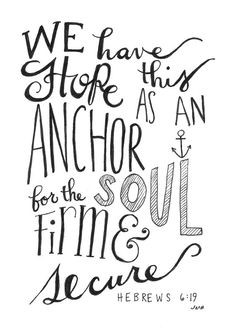 quotes faith, quotes anchors, bible quotes, typography quotes, sailor ...