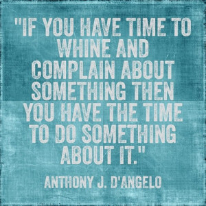 ... quote #quotes #words #word #complaining #thoughts #positivity Made