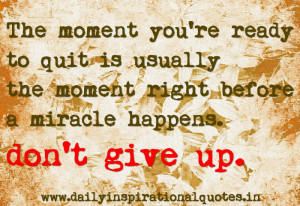 ... Quotes http://www.pic2fly.com/Don%27t+Give+Up+Inspirational+Quotes