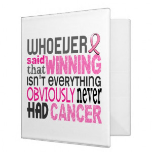 Whoever Said Breast Cancer 3 Ring Binders