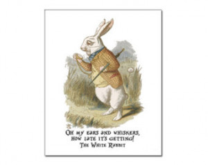 Popular items for white rabbit quote