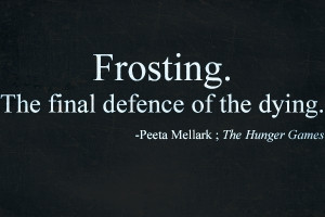Catching Fire movie Funny Peeta Quote