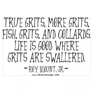 Grits Swallered....☀CQ #southern #quotes