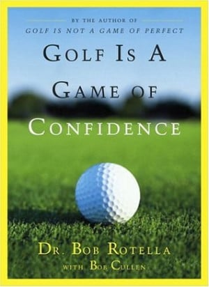 """Start by marking """"Golf Is a Game of Confidence"""" as Want to Read:"""
