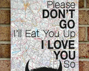 ... Quote on Canvas Art - Graduation / Going Away gift : Please Don't Go I