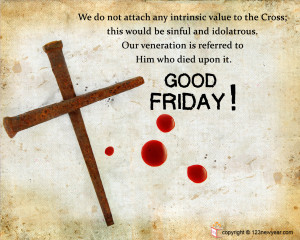 Related to Happy Good Friday Quotes And Sayings Wishes 2014