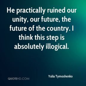 Yulia Tymoshenko - He practically ruined our unity, our future, the ...