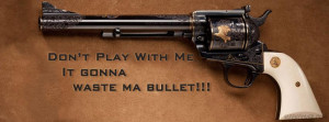 Gun with Quote Facebook Cover