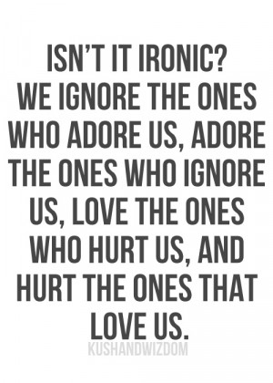 Isn't it ironic - idolovequotes on IDoLoveQuotes