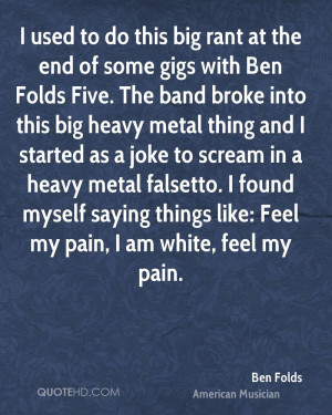 ben-folds-i-used-to-do-this-big-rant-at-the-end-of-some-gigs-with-ben ...
