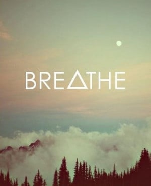 breathe, hipster, quote, text, vintage
