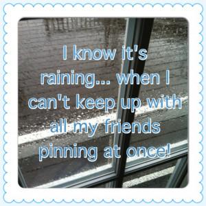 Rainy day quotes...